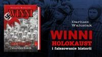 Winni. Holokaust i fałszowanie historii.